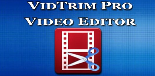 4 Android Video Editing Apps Your Smartphone Must Have!