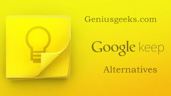 Best Google Keep Alternatives: A Must Have List of Note Taking Apps