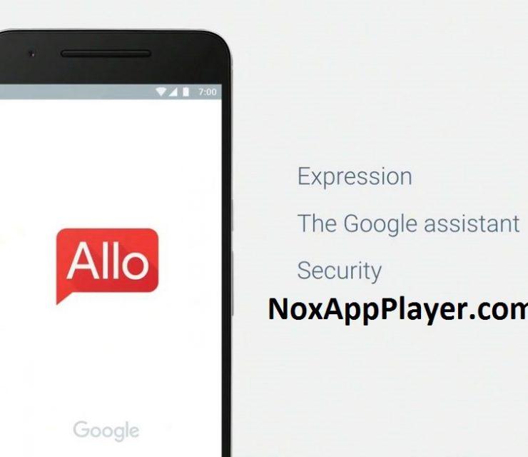 Google Allo for PC: Download Allo on Windows 7,8,10 & Mac