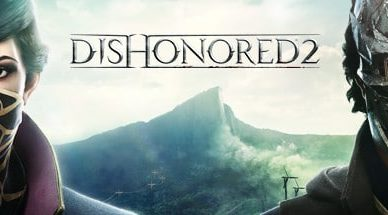 Dishonored 2 PC Download Full Version for Free!