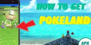 Pokeland APK Download