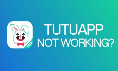 TutuApp Not Working