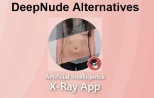 DeepNude Alternatives