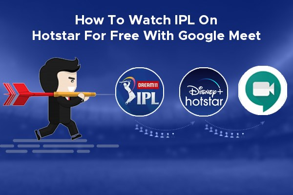 How to Watch IPL on Hotstar Free with Google Meet!