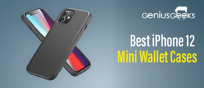 Best iPhone 12 Mini Wallet Cases – Our Top Covers!