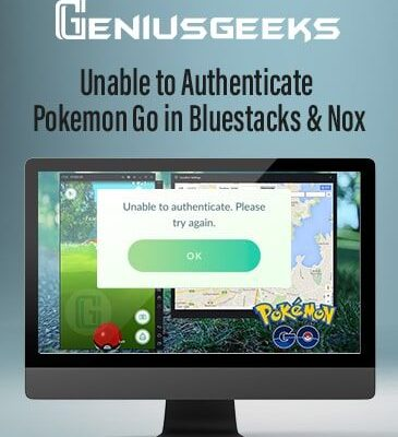 Unable to Authenticate Pokemon Go in Bluestacks & Nox? Here's the Fix!