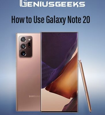 Samsung Galaxy Note 20 Screenshot, Hard Reset, Secret Codes [How to Guides]