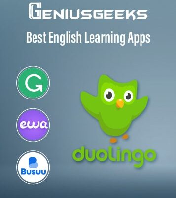 5 Best English Learning Apps: Speak English Fluently in Quick Time!