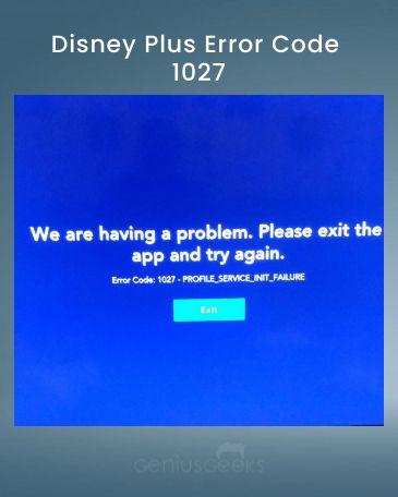Disney Plus Error Code 1027
